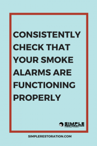 Functioning smoke alarms can prevent fire damage